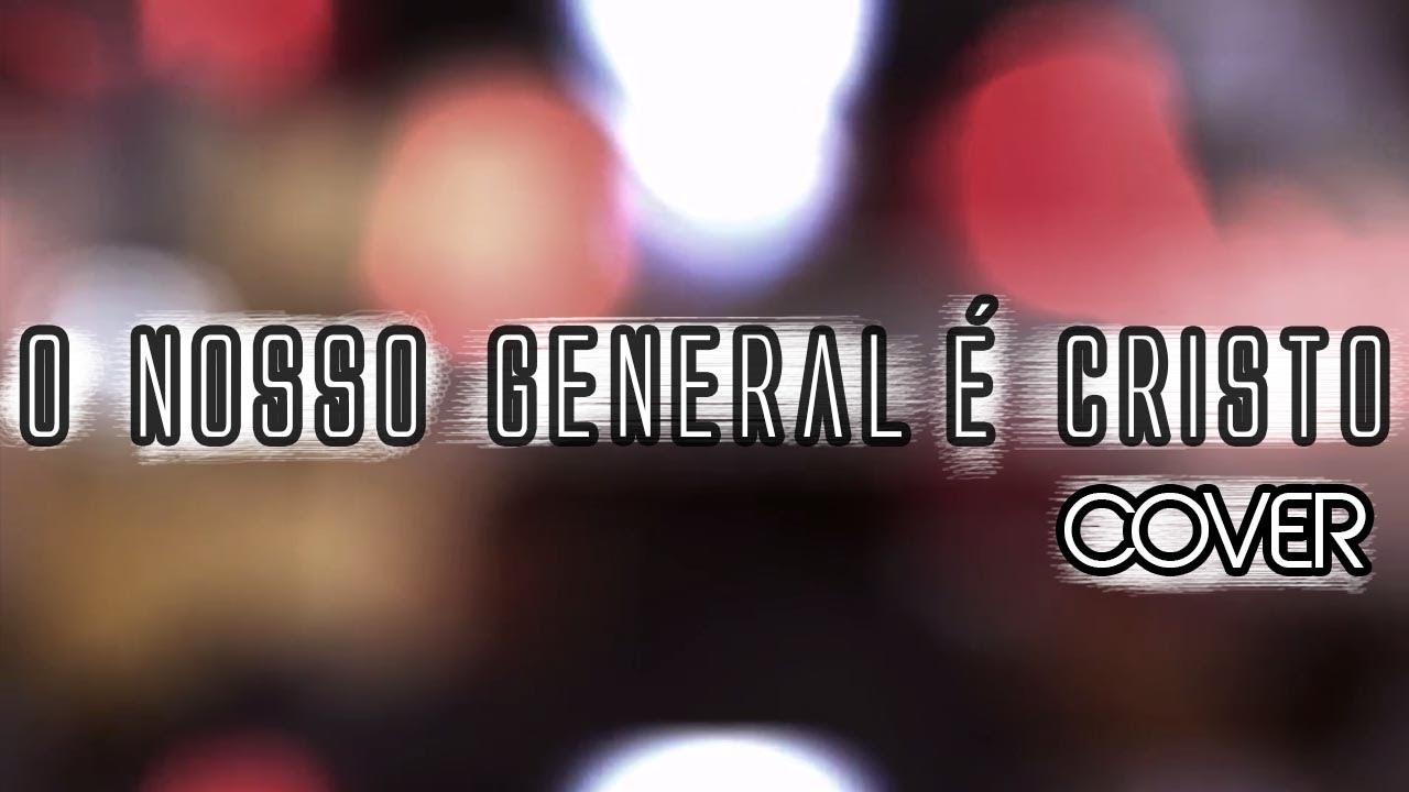 O NOSSO GENERAL É CRISTO - versão Daniel Araujo Pax (Gabriel Maia Cover)