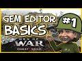 The Gem Editor Basics - Tutorial 01 - Men oF War Assualt Squad 2