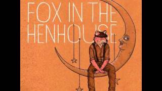 UP - Fox in the Henhouse - NEW RECORD OUT OCTOBER 12, 2010!