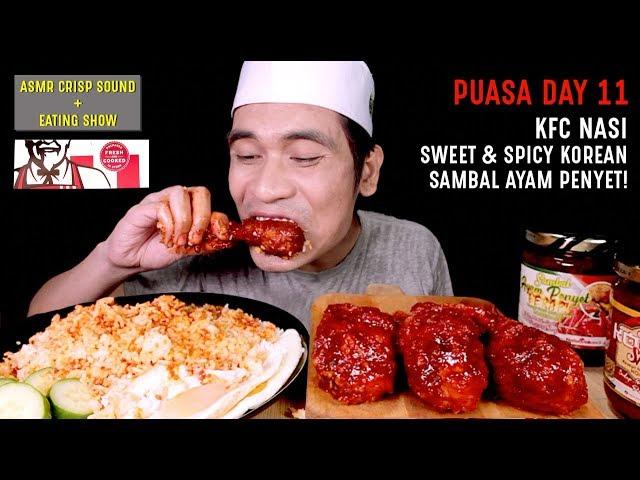PUASA DAY 11: KFC NASI SWEET & SPICY KOREAN & SAMBAL AYAM PENYET! | EATING SHOW W/ ASMR MALAYSIA 🇲🇾