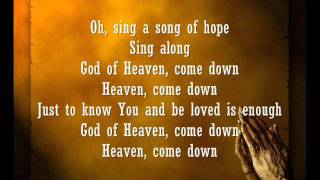 Watch Robbie Seay Band Song Of Hope heaven Come Down video