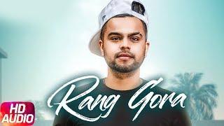 Rang Gora | Audio Song | Akhil | BOB | Latest Punjabi Song 2018 | Speed Records