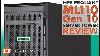 hPE ProLiant ML110 Gen 10 Server Tower REVIEW  IT Creations
