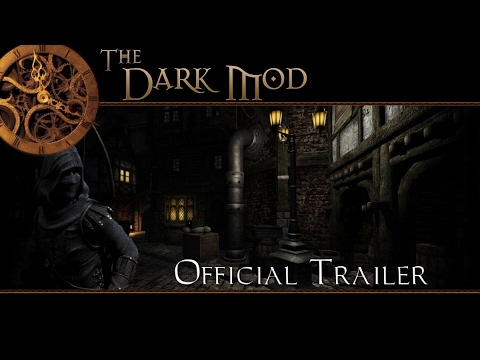 The Dark Mod - Stealth Gaming in a Gothic Steampunk World