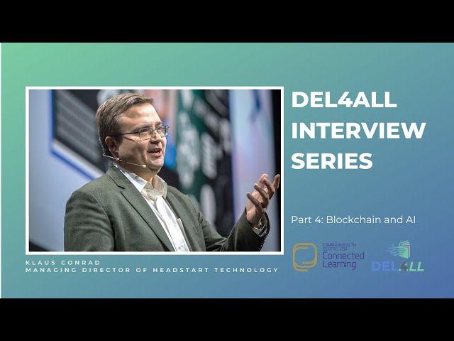 Klaus Conrad: Blockchain and AI (Part 4 of 4)