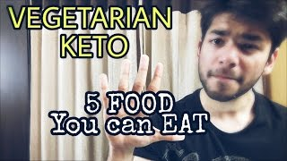 VEGETARIAN KETOGENIC DIET FOOD | What to eat? Top 5