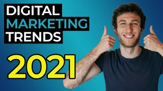 Digital Marketing Trends in 2021 (That You Need to Be Aware Of)