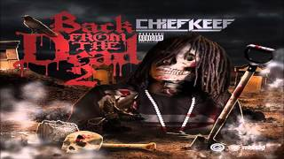 Chief Keef - Farm - Album Back From The Dead 2
