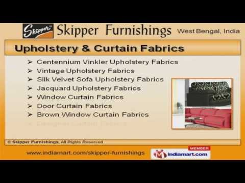 Quality Fabric Materials by Skipper Furnishings, Kolkata