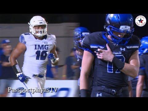 Chandler (AZ) vs IMG Academy (FL) - IMG BRINGS the HEAT!!!
