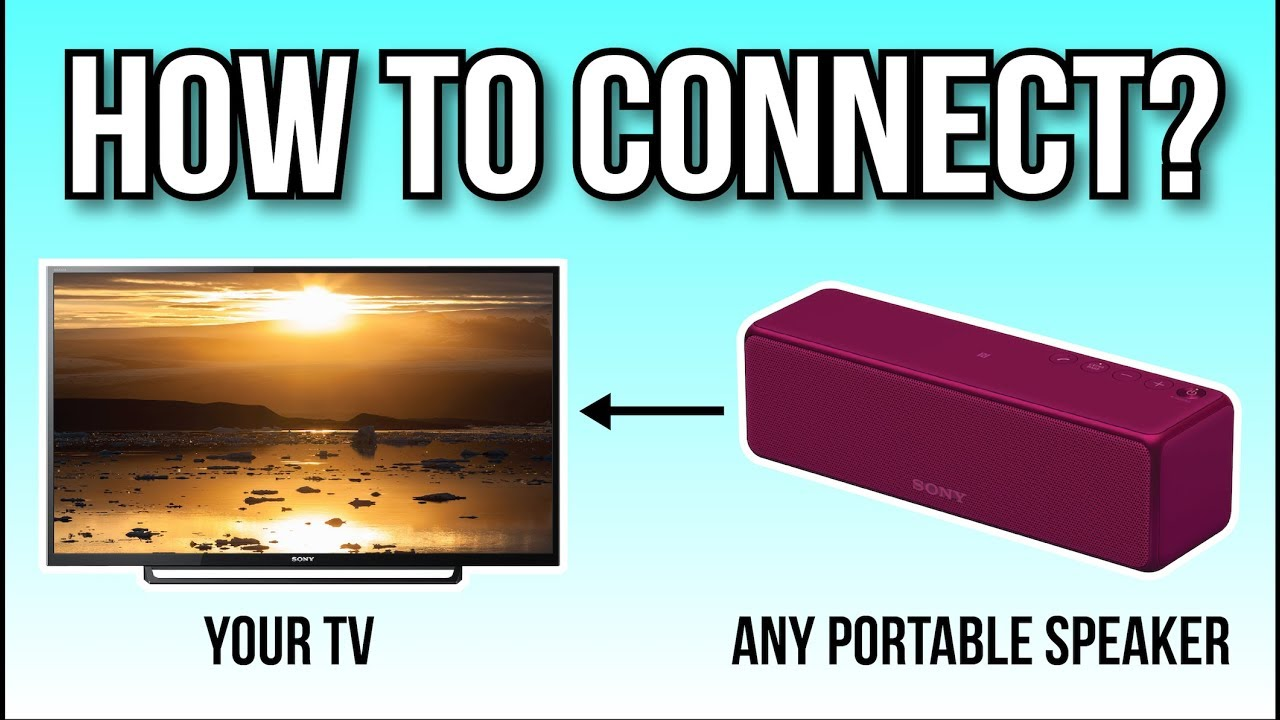 How To Connect Your Portable Speaker To Your TV, The Easy Way - YouTube