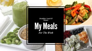 WHAT I ATE THIS WEEK & QUICK RECIPE SHARE: Week Of Jan 11-15