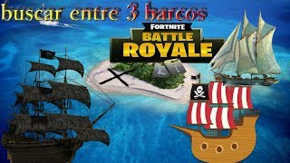 Challenge:Search among 3 boats?-week 8 fortnite Battle royale