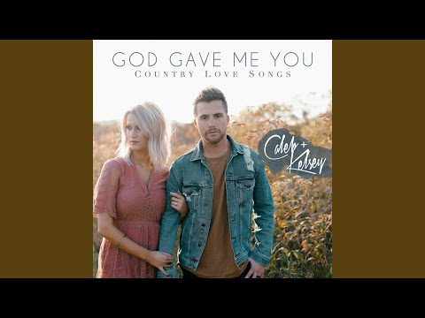 God Gave Me You