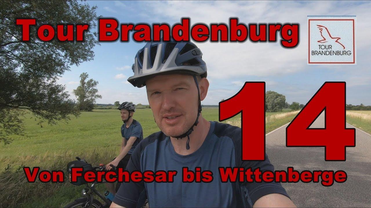 """Tour Brandenburg - Von Ferchesar nach Wittenberge (""""...Finale, einfach schön..."""")"""