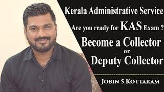 Kerala Administrative Service | Successful Career in Kerala Govt.| Jobin S Kottaram | Jince T Thomas