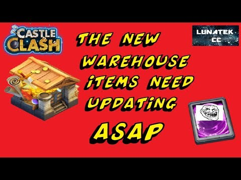 The New Warehouse Items Need Updating (BADLY)   Castle Clash  CC