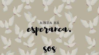 SOS | Ainda Há Esperança | Rev. Roberto Alencar
