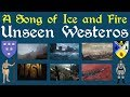 A Song of Ice and Fire: Unseen Westeros