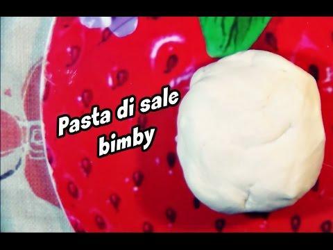 Ricetta pasta di sale per bimby