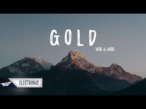 Win and Woo - Gold (Lyrics / Lyric Video) ft. Shaylen