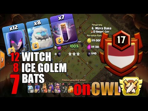 12 Witch + 8 Ice Golem + 7 Bat ‼ Good Attack on CWL clan D'ANGEL CRY