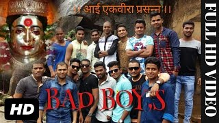 Aai Ekveera Karle Dongarchi Mauli [BAD BOY,S GROUP]