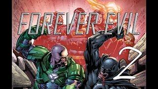 DC漫畫故事介紹 【 Forever Evil 永恆邪惡 】- 02