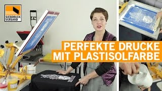 Perfekt deckender Siebdruck auf Textilien mit Plastisolfarben - Anleitung