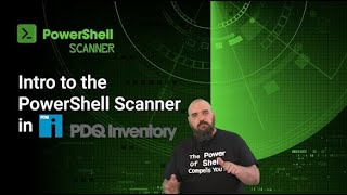 Introduction to the PowerShell Scanner in PDQ Inventory