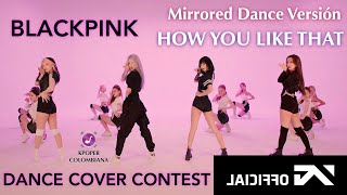 Gambar cover BLACKPINK 'How You Like That' DANCE PERFORMANCE VIDEO [DANCE MIRRORED]