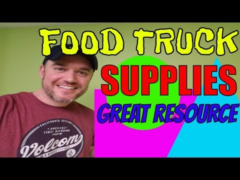 How To Start A Food Truck Series : Where To Get Food Truck Supplies