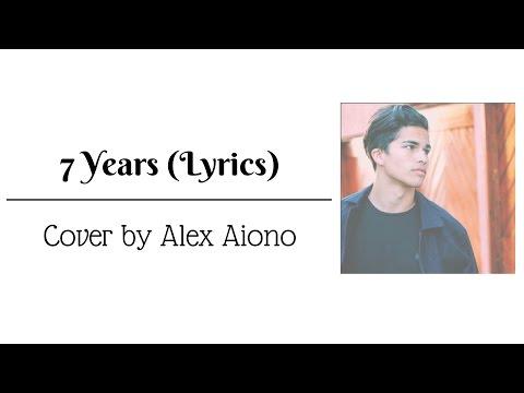 7 Years - Lukas Graham | Cover by Alex Aiono (Lyrics)