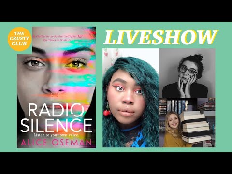 Radio Silence By Alice Oseman 📻 THE CRUSTY CLUB LIVESHOW