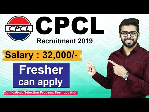 CPCL Recruitment 2019 | Salary 32000/- | Freshers can apply | Latest Government job 2019