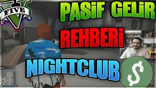 GTA V online Para Kazanma Rehberi Özel Bölüm Nightclub Reyizden kapsamlı gece kulübü ve Terrorbyte