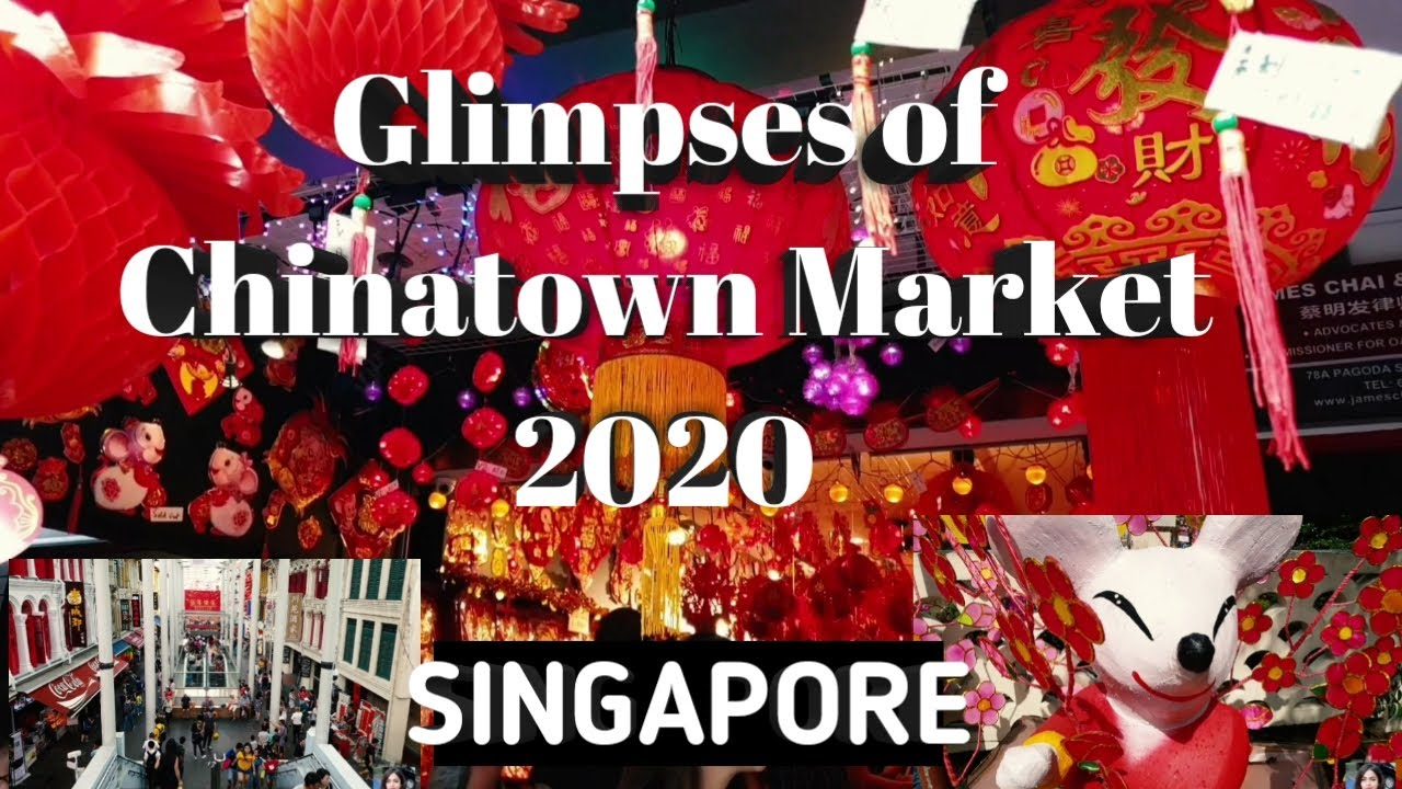 Glimpses of Chinese New Year Market 2020| CHINATOWN ...