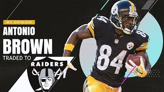 Pittsburgh Steelers Trade Antonio Brown to Oakland Raiders!