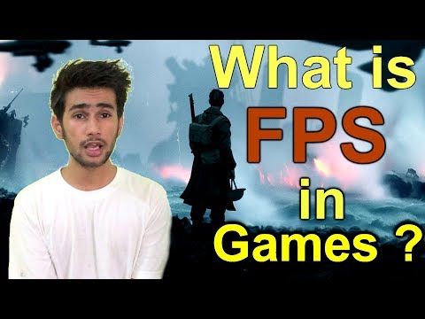 [HINDI] - What Is Fps In Games & Why They Are Important ?