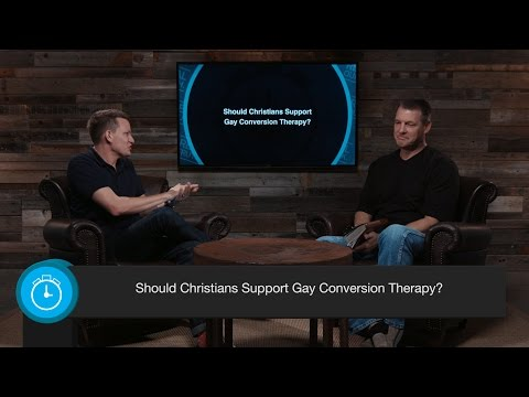 Should Christians Support Gay Conversion Therapy?