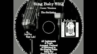 Sing Baby Sing The Stylistics Cover Version.