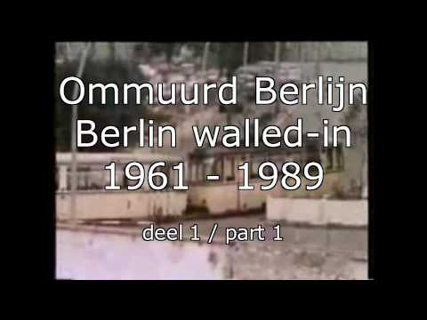 InZicht: ommuurd Berlijn 1 / Berlin walled-in (english subtitled) 1961 - 1989