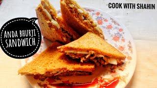 Anda bhurji sandwich | recipe of DELICIOUS anda bhurji sandwich 👌