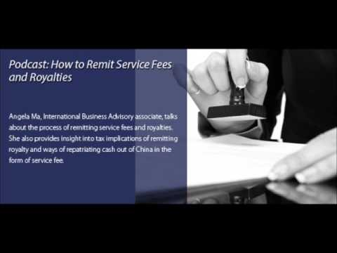 How to Remit Service Fees and Royalties in China