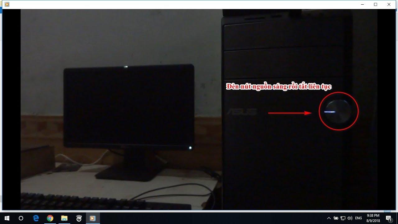 Máy tính để bàn mở không lên hình đèn nút nguồn sáng rồi tắt liên tục