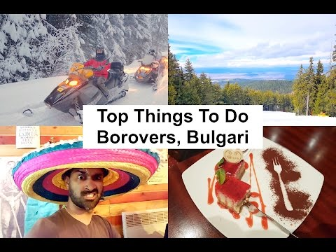 TOP things to do / Where to eat in BOROVETS in Bulgaria