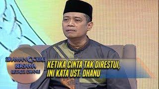 Download lagu Ketika Cinta Tak Direstui, Ini Kata Ust. Dhanu - Siraman Qolbu (5/10)