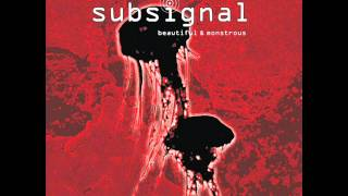 Subsignal - I Go With the Wind