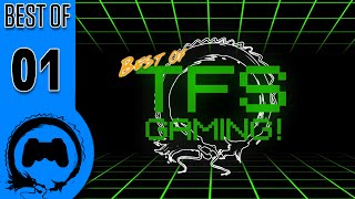 Best of TFS Gaming: Volume 1