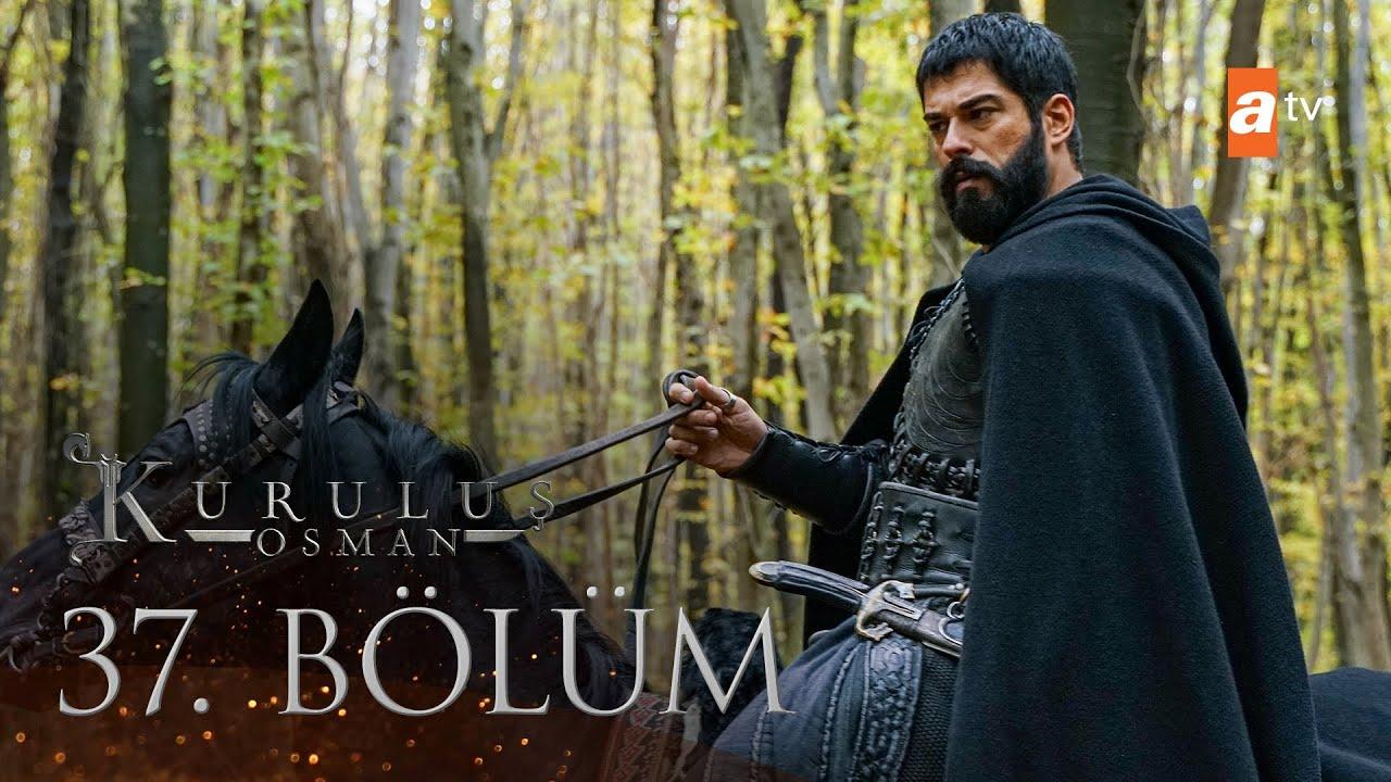 Download Kuruluş Osman 37. Bölüm